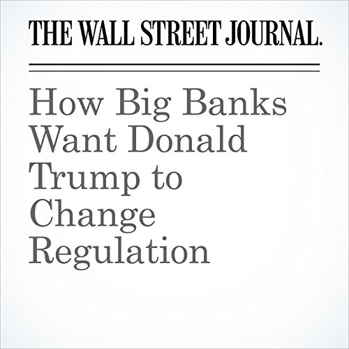 How Big Banks Want Donald Trump to Change Regulation copertina