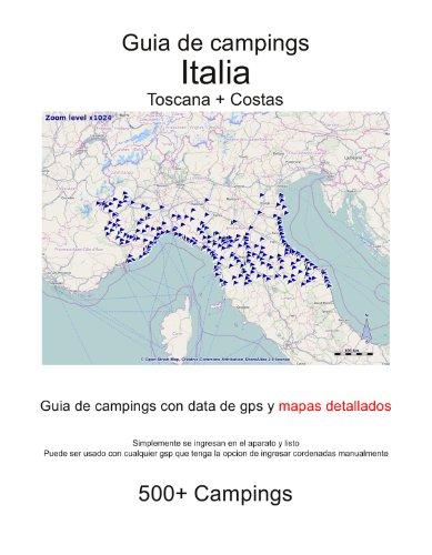 Guia de campings en ITALIA - TOSCANA + COSTAS (con data de gps y mapas detallados)