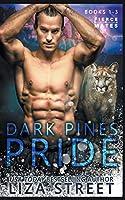 The Dark Pines Pride: Books 1-3