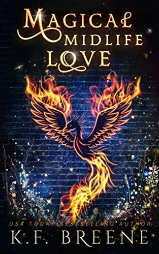 Compare Textbook Prices for Magical Midlife Love: A Paranormal Women's Fiction Novel Leveling Up  ISBN 9798713422639 by Breene, K.F.