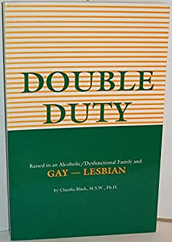 Double Duty: Gay-Lesbian 0910223149 Book Cover