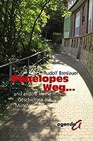 Penelopes Weg...: und andere kleine Geschichten aus Muenster