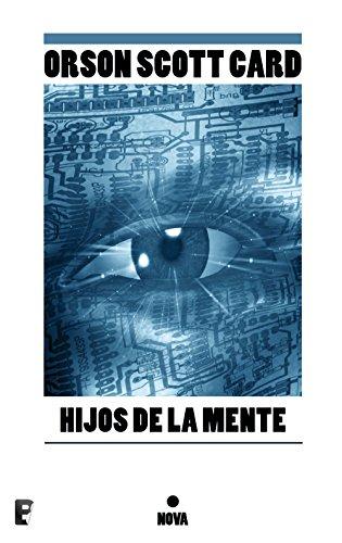 Hijos de la mente (Saga de Ender 4): Nº 3 (LA SAGA DE ENDER) (Spanish Edition)
