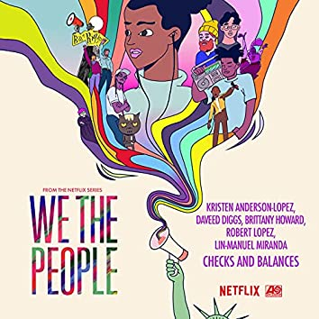 """Checks and Balances (from the Netflix Series """"We The People"""")"""