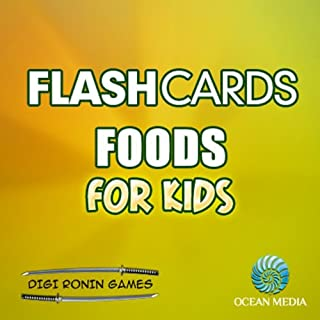 Flash Cards: Foods for Kids