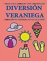 Libros de pintar para niños de 2 años (Diversión veraniega): Este libro tiene 40 páginas para colorear con líneas extra gruesas que sirven para reducir la frustración y mejorar la confianza. Este libro ayudará a los niños muy pequeños a desarrollar el con