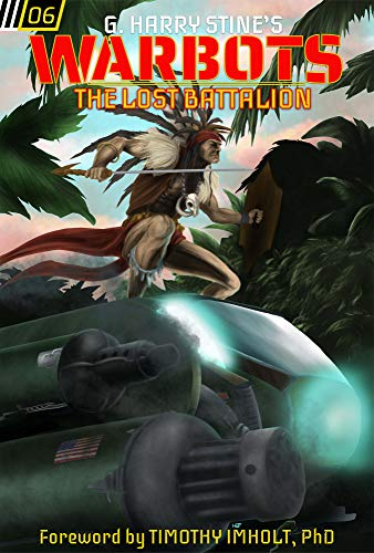 Warbots: #6 The Lost Battalion