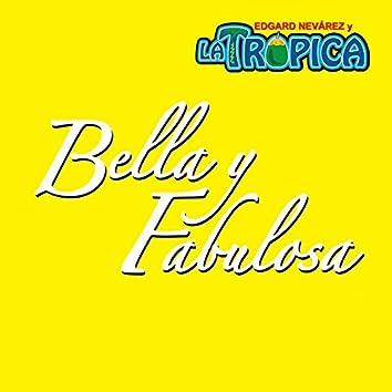 Bella y Fabulosa