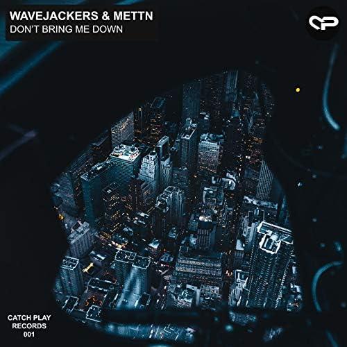 Wavejackers & Mettn