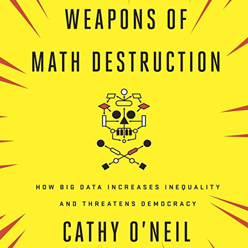 Weapons of Math Destruction audiobook cover art
