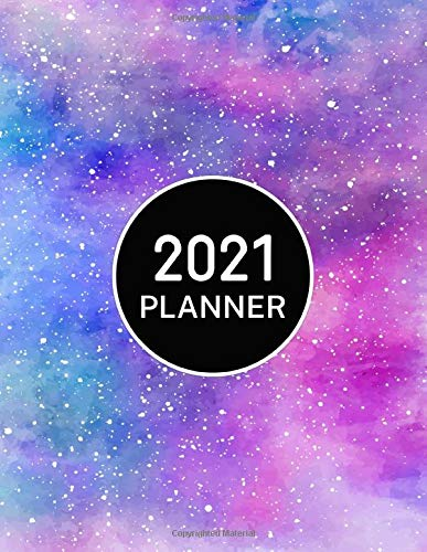 2021 Planner: Weekly and Monthly Agenda Calendar Organizer | Jan 1, 2021 to Dec 31, 2021 | Rainbow Galaxy Cover
