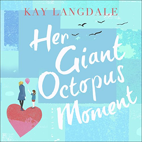 Her Giant Octopus Moment audiobook cover art