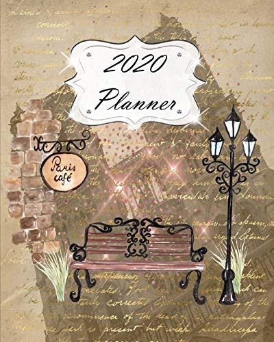 2020 Planner: Paris Daily, Weekly & Monthly Calendars   January through December   Cafe