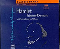 Hamlet, Prince of Denmark 4 Audio CD Set (New Cambridge Shakespeare Audio)