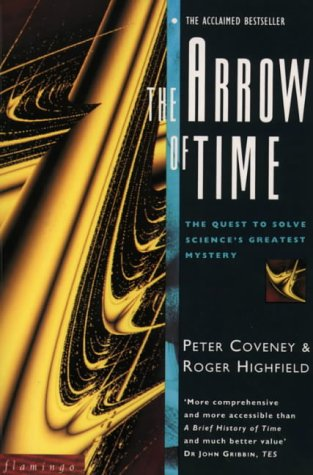 The Arrow of Time: The Quest to Solve Time's Greatest Mystery (Flamingo)