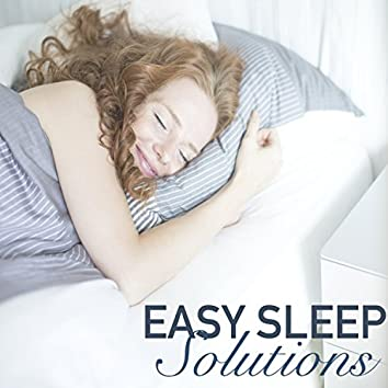 Easy Sleep Solutions - Best New Age Ambient Sleep Aid Relaxation Nature Sounds