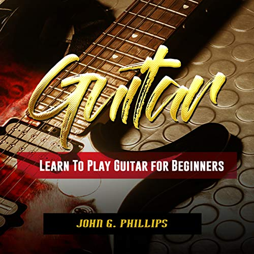 Guitar: Learn to Play Guitar for Beginners audiobook cover art