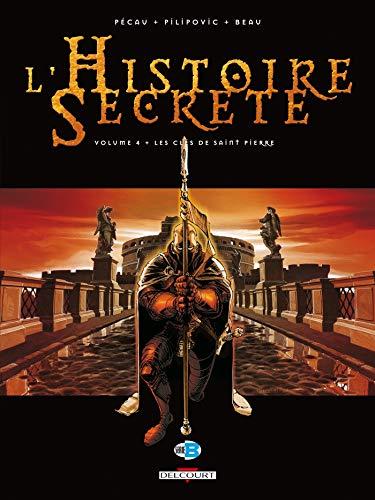 L'Histoire secrète T04: Les Clés de saint Pierre