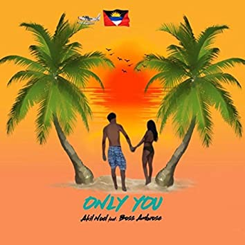 Only You (feat. Boss Ambrose)