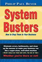System Busters: How to Stop Them in Your Business