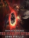 Sherlock Holmes, The Scarlett River
