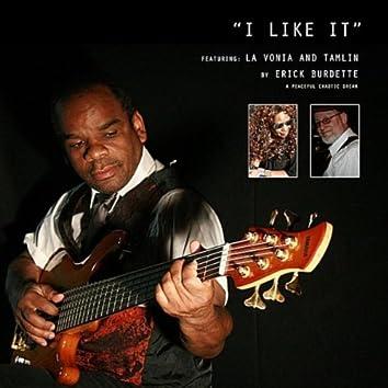 I Like It  (feat. La Vonia & Tamlin)