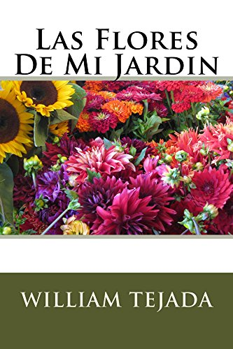 Las Flores De Mi Jardin eBook: Tejada, William: Amazon.es: Tienda Kindle