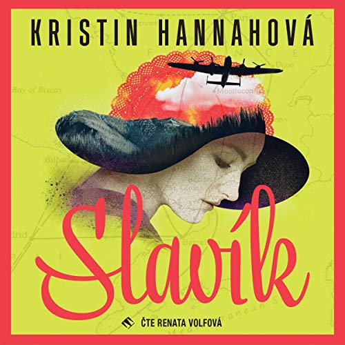 Slavík                   By:                                                                                                                                 Kristin Hannah                               Narrated by:                                                                                                                                 Renata Volfová                      Length: 20 hrs and 1 min     Not rated yet     Overall 0.0