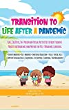 Transition to Life After A Pandemic: Fun, Creative, In-Person, or Virtual Activities to Help Student...