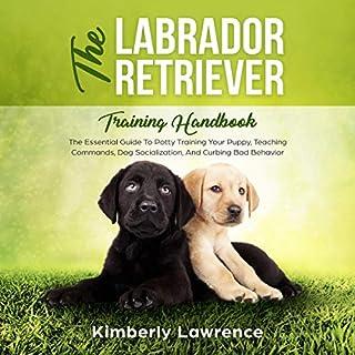 The Labrador Retriever Training Handbook audiobook cover art