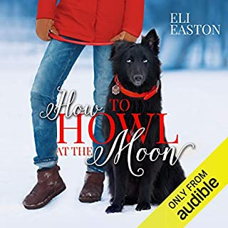 How to Howl at the Moon audiobook cover art