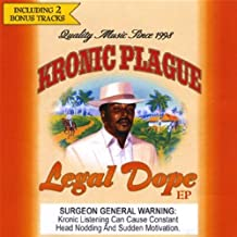 Legal Dope by Kronic Plague