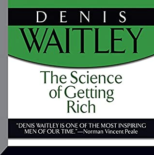 The Science of Getting Rich                   Written by:                                                                                                                                 Wallace D. Wattles                               Narrated by:                                                                                                                                 Denis Waitley                      Length: 2 hrs and 25 mins     67 ratings     Overall 4.5