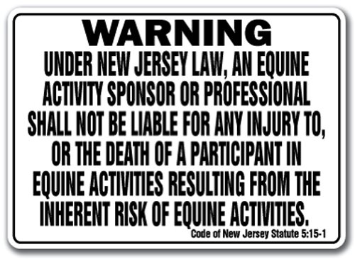 """New Jersey Equine Sign Activity Liability Warning Statute Horse Farm Barn Stable, 10"""" X 14"""" Aluminum"""