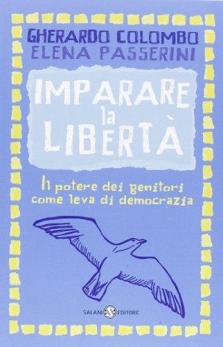 Imparare la libertà. Il potere dei genitori come leva di democrazia