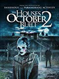 House October Built 2