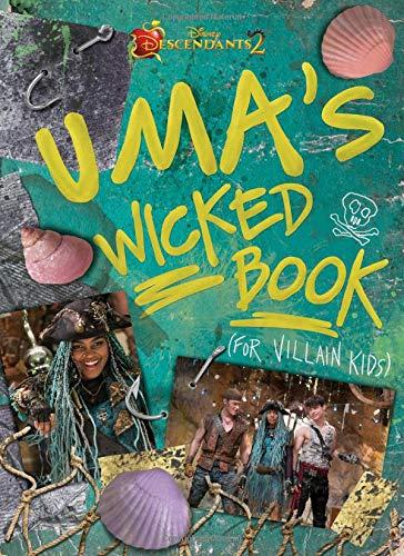 Descendants 2: Uma's Wicked Book: For Villain Kids
