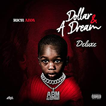 Dollar & a Dream (Deluxe Edition)