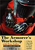 The Armorer's Workshop, Volume 2; Step-by-step Guide to Making Hourglass Gauntlets