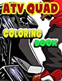 ATV QUAD COLORING BOOK: Coloring Book ForKIDS AND ADULTS - ATV QUAD Over42 coloring pages to color...