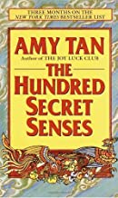 The Hundred Secret Senses 1st (first) Edition by Amy Tan (1996)