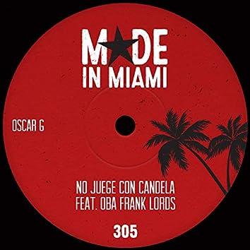 No Juege Con Candela (feat. Oba Frank Lords)