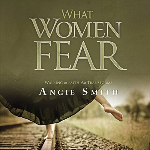 What Women Fear Audiobook By Angie Smith cover art