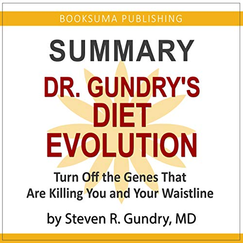 Summary of Dr. Gundry's Diet Evolution audiobook cover art