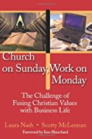 Church Sunday Work Monday Values