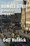 Rumble Strip Benelux (And a Boat) (Rumble Strip Books) (English Edition)