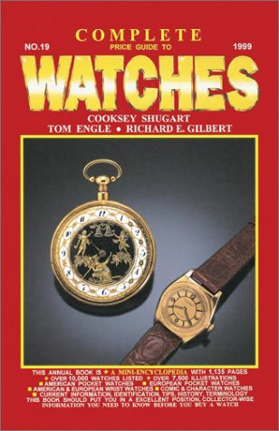 COMPLETE PRICE GUIDE TO WATCHES N°19 1999