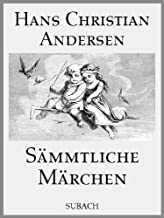 Sämmtliche Märchen (illustriert) (German Edition)