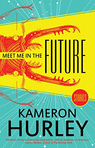 Meet Me in the Future: Stories