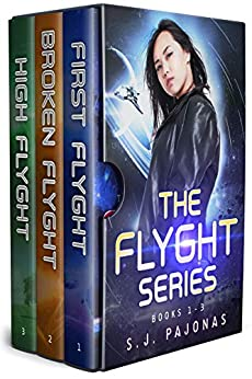 The Flyght Series Box Set (Books 1-3): First Flyght, Broken Flyght, High Flyght by [S. J. Pajonas]